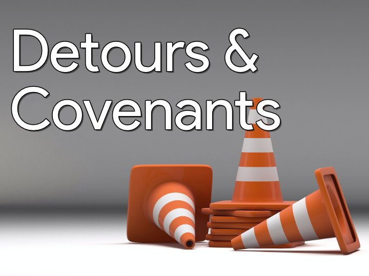 Detours & Covenants
