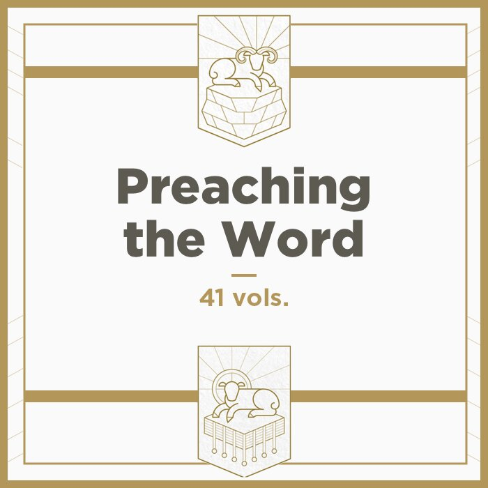 Preaching the Word Commentary Series | PtW (41 vols.)