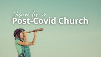 Post Covid Church
