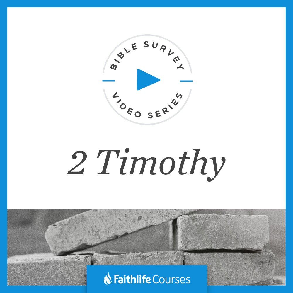 Bible Survey Video Series: 2 Timothy