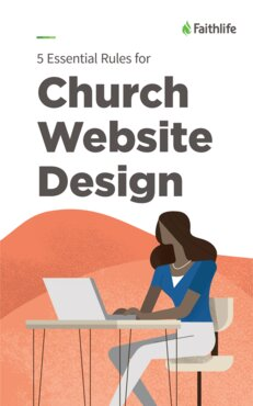 5 Essential Rules for Church Website Design