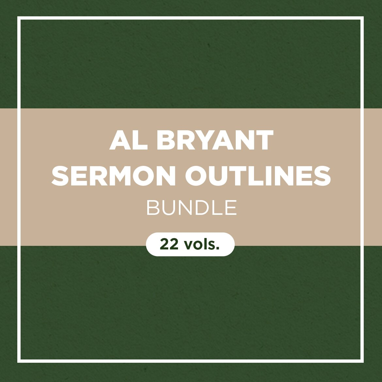 Al Bryant Sermon Outlines Bundle (22 vols.)
