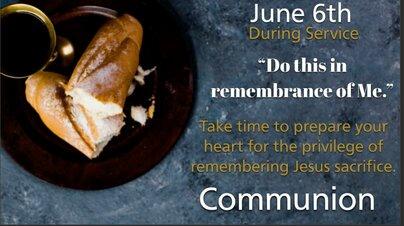 June 6 Communion