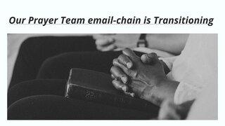 Prayer Team Is Transitioning