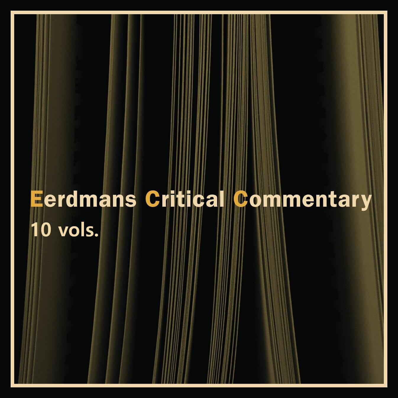 Eerdmans Critical Commentary Series | ECC (9 vols.)