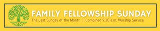 Family Fellowship Sunday Event Banner