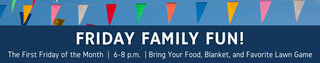 Friday Family Fun Event Banner