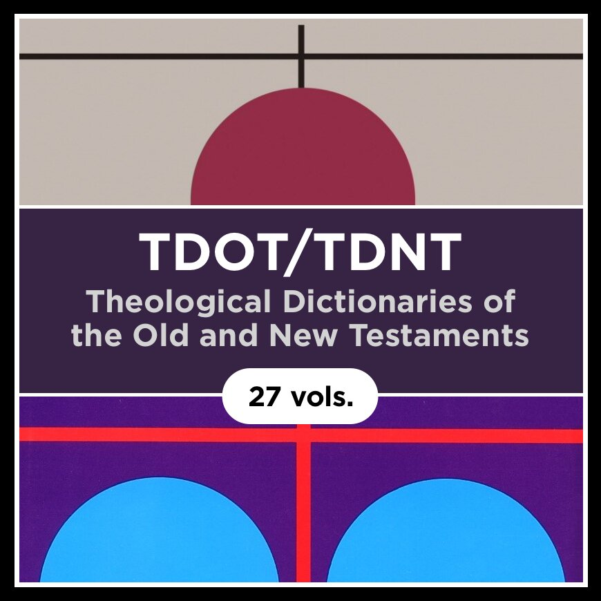 Theological Dictionary of the Old Testament and New Testament Bundle | TDOT/TDNT (27 vols.)