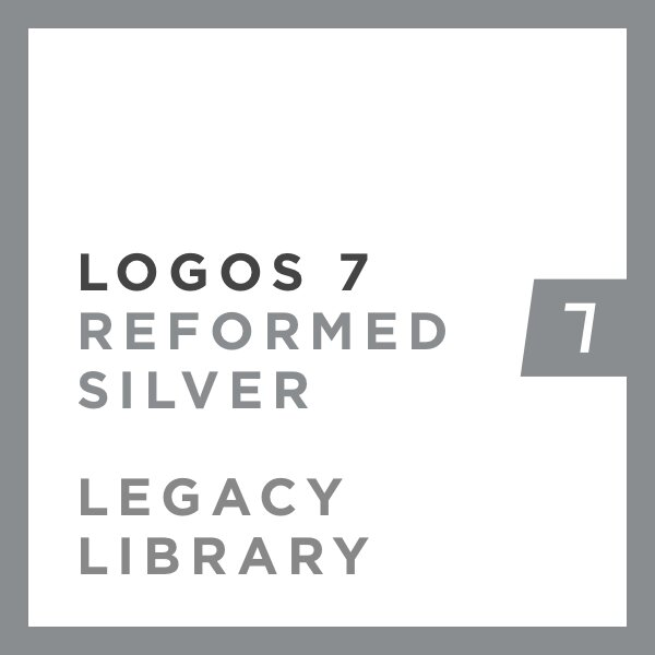Logos 7 Reformed Silver Legacy Library