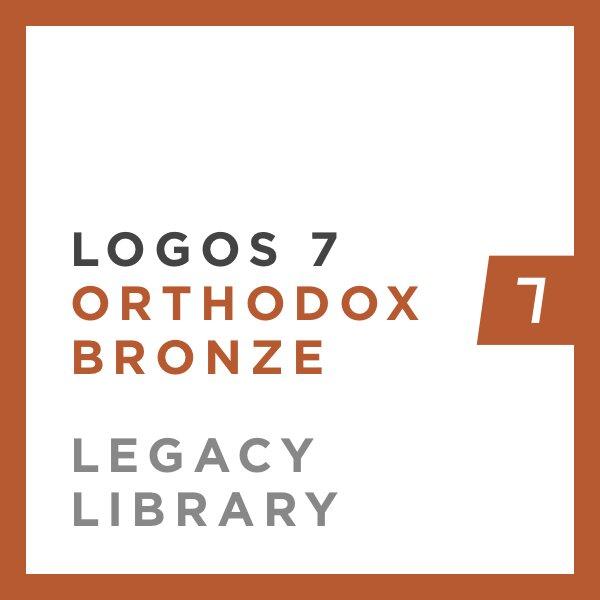 Logos 7 Orthodox Bronze Legacy Library
