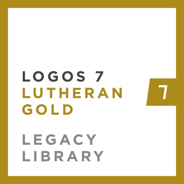 Logos 7 Lutheran Gold Legacy Library