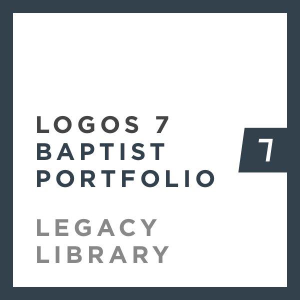 Logos 7 Baptist Portfolio Legacy Library