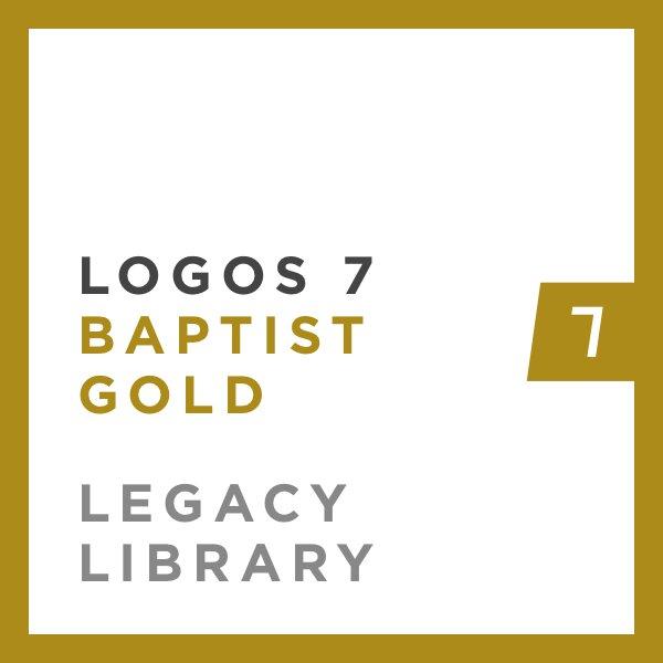 Logos 7 Baptist Gold Legacy Library