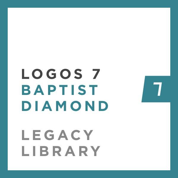 Logos 7 Baptist Diamond Legacy Library