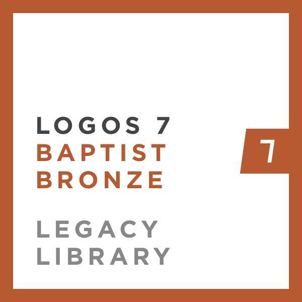 Logos 7 Baptist Bronze Legacy Library