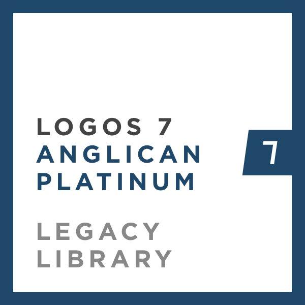 Logos 7 Anglican Platinum Legacy Library