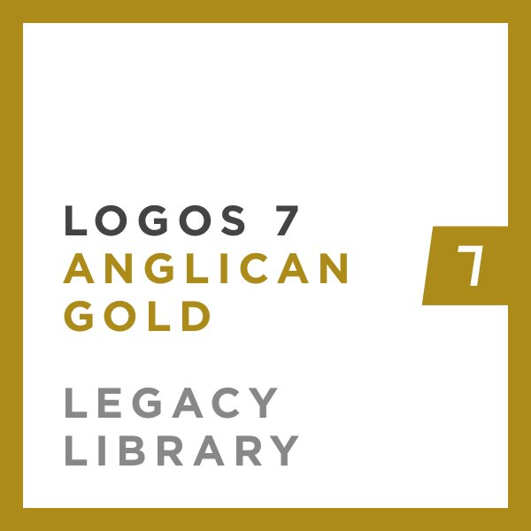 Logos 7 Anglican Gold Legacy Library