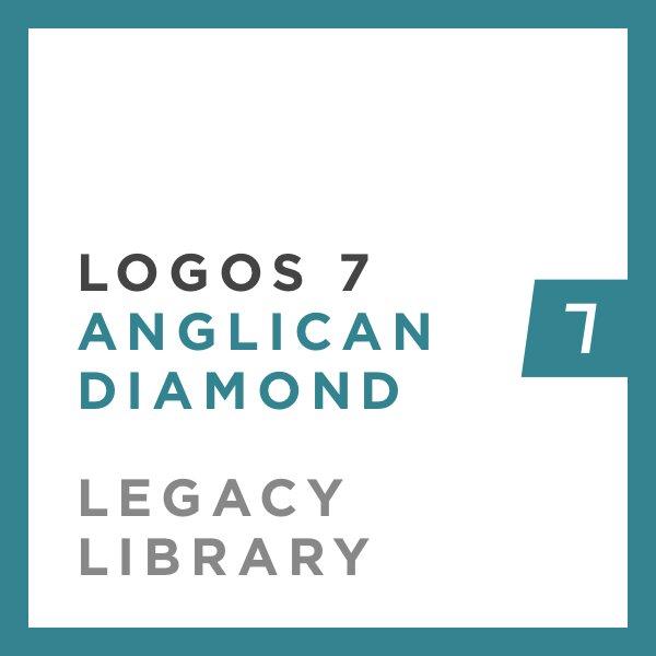 Logos 7 Anglican Diamond Legacy Library
