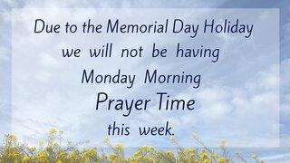 Monday Morning Time Of Prayer 2