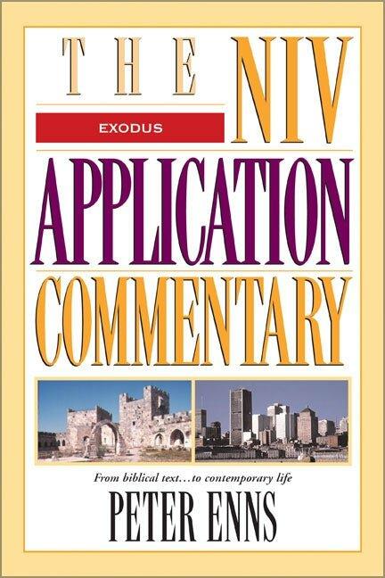 Exodus (NIV Application Commentary | NIVAC)