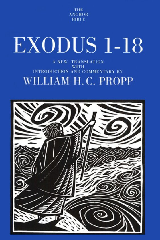 Exodus 1–18 (The Anchor Yale Bible Commentary | AYBC)