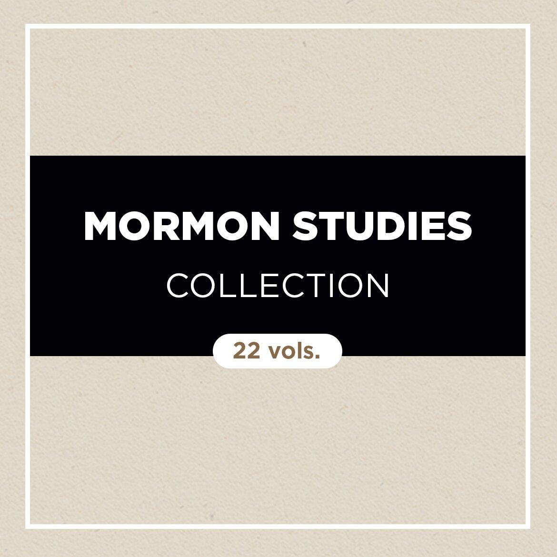 Mormon Studies Collection (22 vols.)