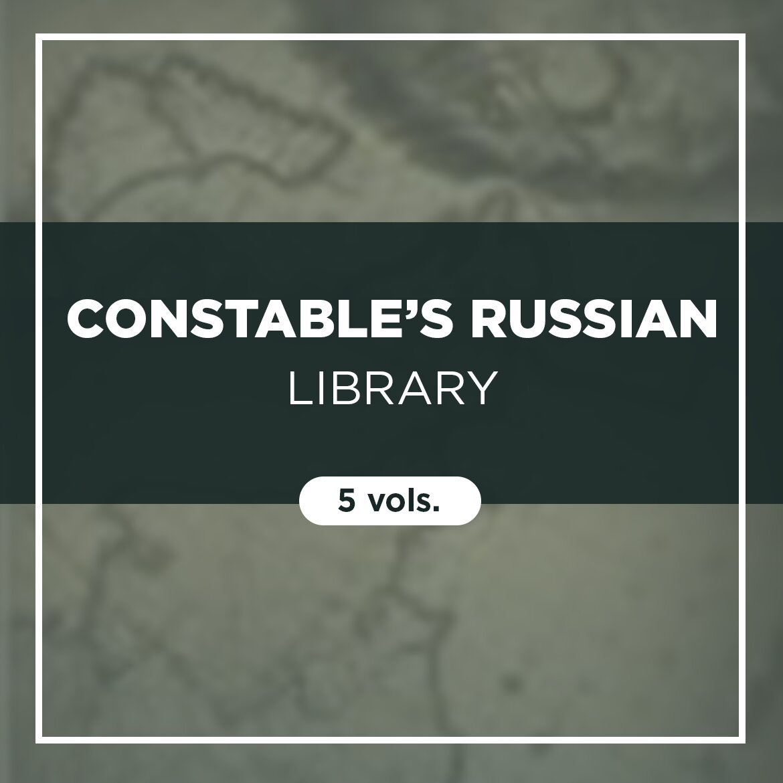 Constable's Russian Library (5 vols.)