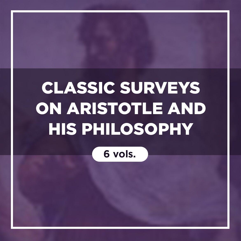 Classic Surveys on Aristotle and His Philosophy (6 vols.)