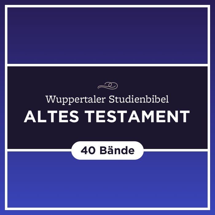 Wuppertaler Studienbibel (Altes Testament) (40 Bde.)