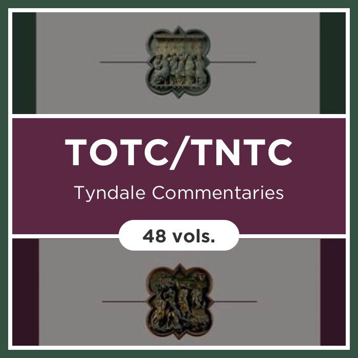 Tyndale Commentaries | TOTC/TNTC (48 vols.)