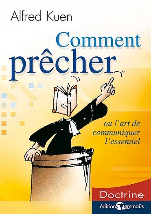 Comment prêcher ou l'art de communiquer l'essentiel