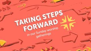 Taking Steps Forward