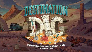 Destination Dig 5