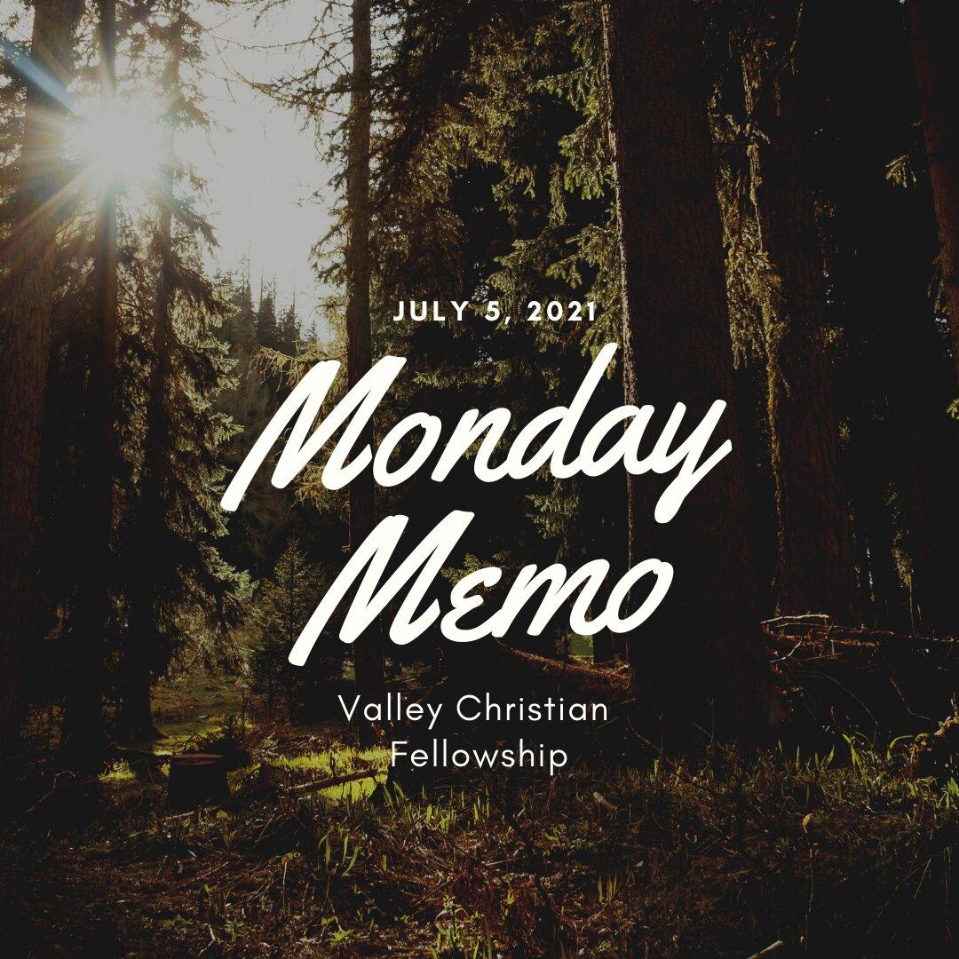 July 5, Monday Memo
