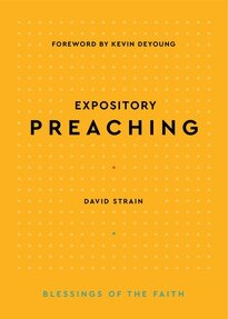 Expository Preaching (Blessings of the Faith)