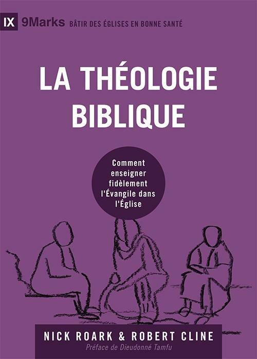 La théologie biblique