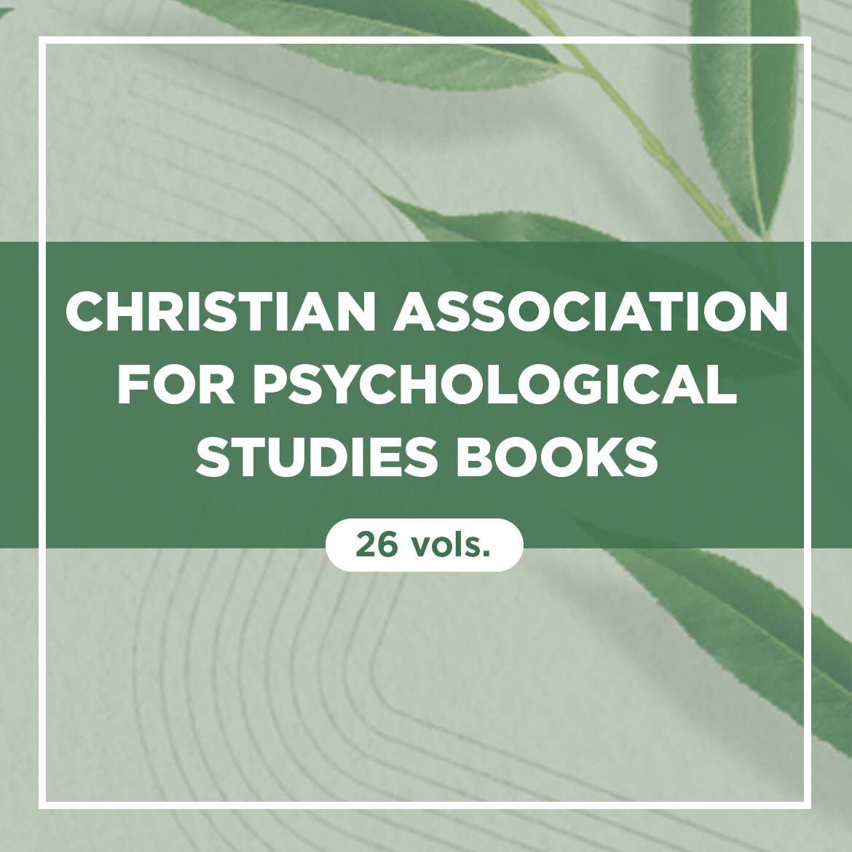 Christian Association for Psychological Studies Books (26 vols.)
