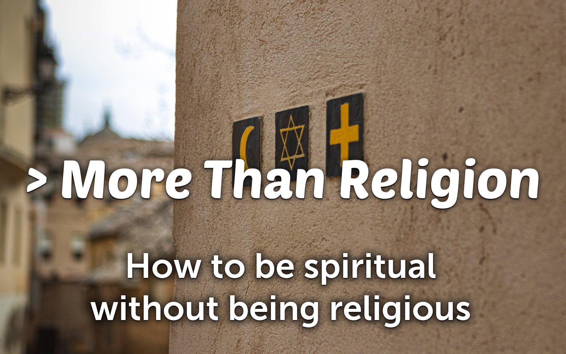 More Than Religion