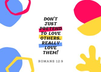 Don't just pretend to love!