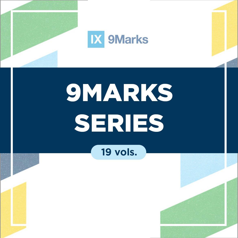 9Marks Series (19 vols.)