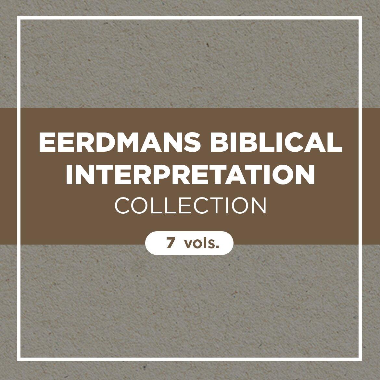 Eerdmans Biblical Interpretation Collection (7 vols.)