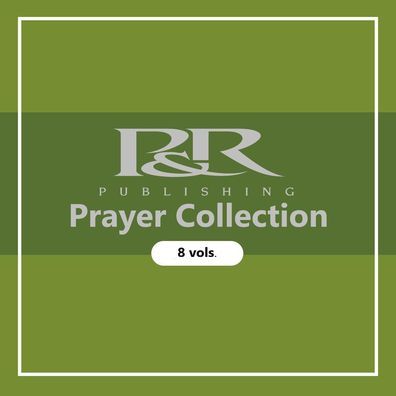 P&R Prayer Collection (8 vols.)