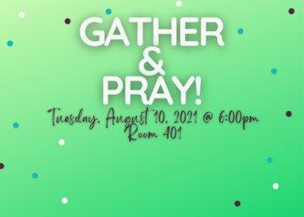 Gather & Pray!