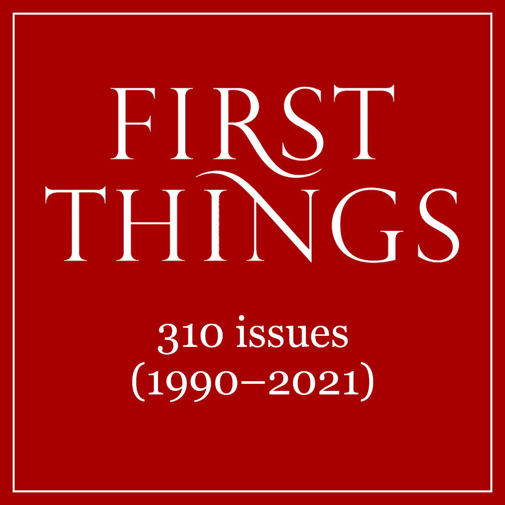 First Things Journal (310 issues) (1990–2021)