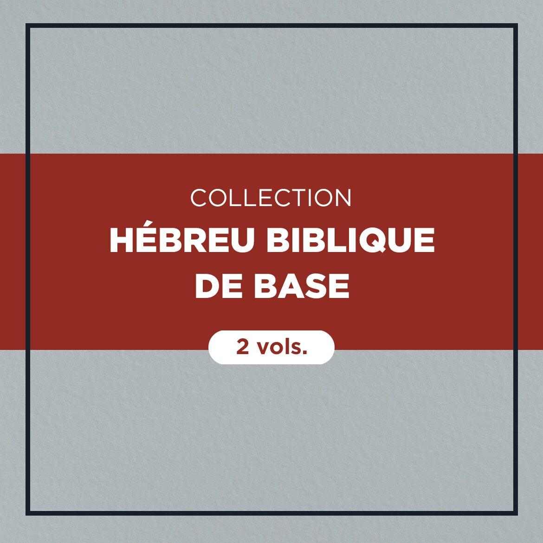 Collection Hébreu biblique de base
