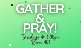 August 10 Gather And Pray