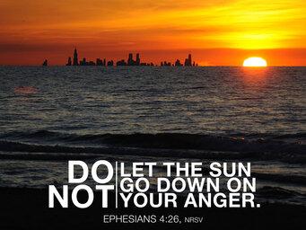 Do Not Let The Sun Go Down Ephesians 4 26