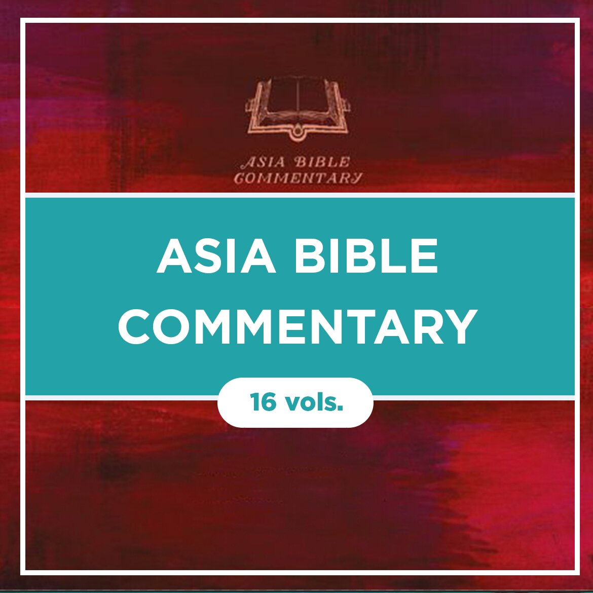 Asia Bible Commentary   ABC (16 vols.)