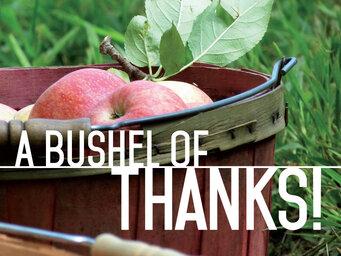 Thanks A Bushel Of