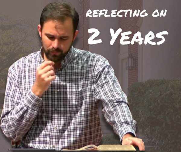 Reflecting on 2 Years